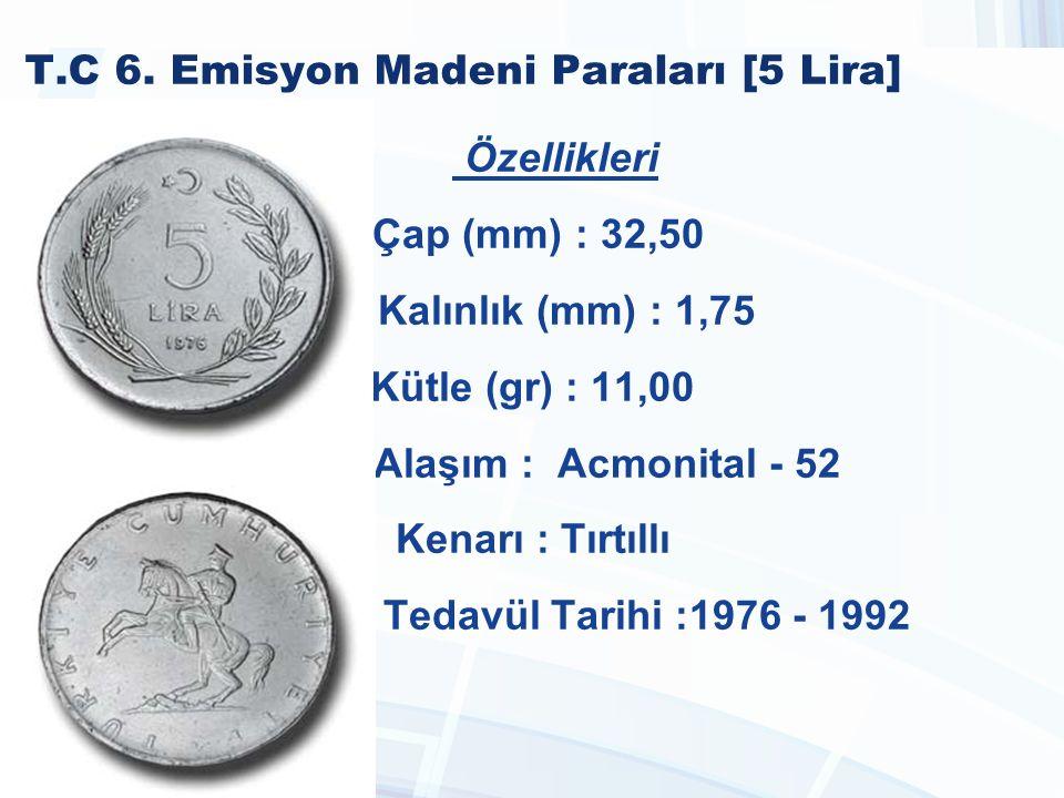 T.C 6. Emisyon Madeni Paraları [5 Lira]